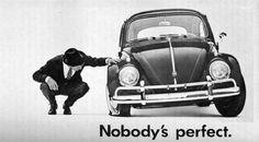 Nobody is perfect - Volkswagen - Bill Bernbach #ad #print