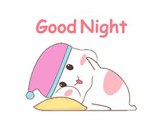 good night gif / good night ` good night quotes ` good night sweet dreams ` good night quotes for him ` good night blessings ` good night images ` good night wishes ` good night gif Good Night Greetings, Good Night Messages, Night Wishes, Good Night Quotes, Cute Good Night, Good Night Sweet Dreams, Good Night Image, Good Morning Good Night, Cute Couple Cartoon