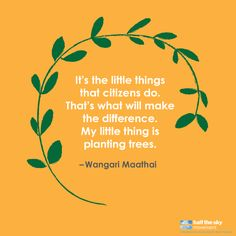 "Wangari Maathai was a Kenyan environmental activist who founded the Green Belt Movement, which focused on planting trees and women's rights; her organization paid a small stipend to women to plant seedlings throughout the country. She received the Nobel Peace Prize in 2004, with the committee citing her contribution to ""sustainable development, democracy and peace."" #quote #inspiration"