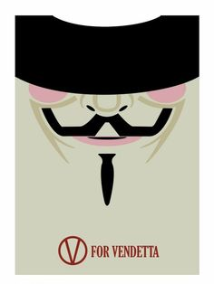 Nice V for Vendetta (2005) ~ Minimal Movie Poster by David Peacock... Everything I learned, I learned from the movies. Check more at http://kinoman.top/pin/10062/