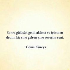 Ve hep seveceğim. Meaningful Sentences, Meaningful Words, Poetry Quotes, Book Quotes, Poem Writer, Qoutes About Love, My Philosophy, Inspirational Books, Favorite Words