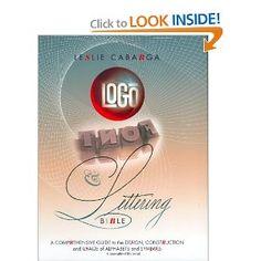 Logo, Font & Lettering Bible (Leslie Cabarga), found via Jason Santa Maria Lettering, Typography Design, Logo Design, Typography Books, The Reader, Modern Logo, Comfort Zone, Mississippi, Typographie Fonts