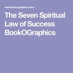 The Seven Spiritual Law of Success BookOGraphics