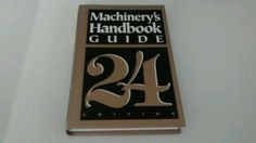 Machinery's Handbook Guide 24th Edition