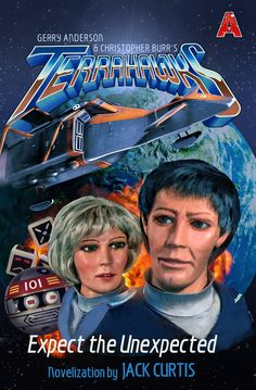 The revised edition of a Terrahawks novelisation by Jack Curtis has just been re-released by Anderson Entertainment. Thunderbirds Are Go, Thing 1, Kids Shows, Books To Buy, Photo Book, Childhood Memories, Children, Films, Child Hood
