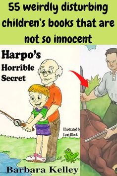 When you think of children's books, violence, perversion, and general creepiness are not things that should come to mind. But, unfortunately, that is what you'll find in some children's books. Especially older ones.