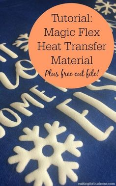 Tutorial: Chemica Magic Flex Heat Transfer Material with Silhouette Cameo 3 by cuttingforbusiness.com.