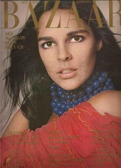 "Shot by famed photographer Bert Stern, MacGraw looks sultry on the cover of ""Harper's Bazaar."""