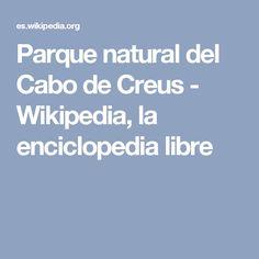 Parque natural del Cabo de Creus - Wikipedia, la enciclopedia libre