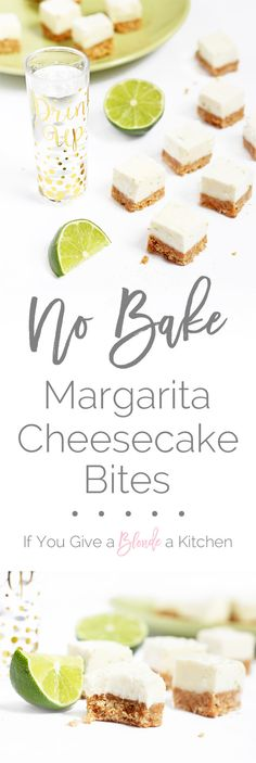 No bake margarita cheesecake bites for Cinco de Mayo | Recipe by @If You Give a Blonde a Kitchen