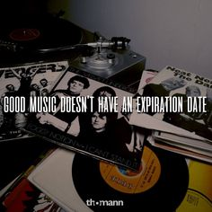 Good Music doesn't have an expiration date! #music #passion