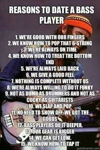 Now you know why!..:-)...from Bass player