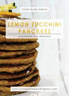 Lemon Zucchini Pancakes | Breakfast Meals | Food Made Simple | Meatless Meals