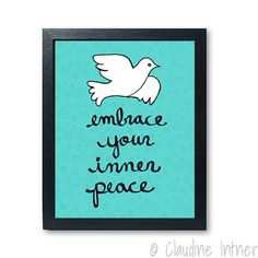 Embrace Your Inner Peace print   dove art giclee blue by claudine