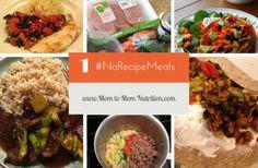 No Recipe Meals for