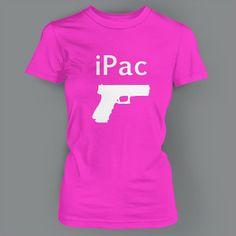 Ipac Gun Pistol 9mm Firearm 2nd Amendment Sig AK47 Ar15 Ladies T Shirt | eBay