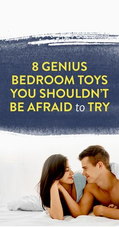 8 Genius Bedroom Toys You Shouldn't Be Afraid to Try