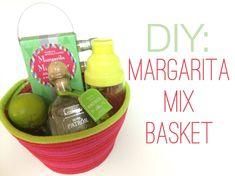 DIY: Margarita Mix Basket