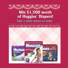 Win $1500 Worth of Huggies Diapers