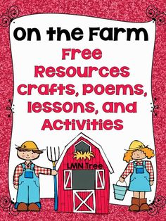 LMN Tree: On the Farm: Free Resources and Free Activities