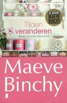 Maeve Binchy - Tijden veranderen: verhalen vol warmte, liefde en humor // Eenenveertig korte verhalen van de bekende Ierse schrijfster (1940-2012), eerder gepubliceerd in diverse tijdschriften.