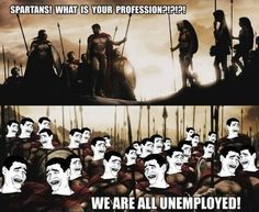What Would Today's Spartans Say to That Question..... - Posted in Funny, Troll comics and LOL Images - Mix Pics