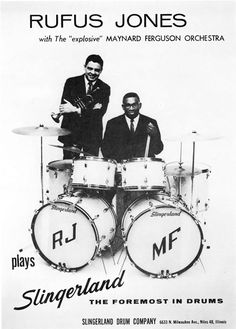 Rufus Jones with Maynard Ferguson in Slingerland drum ad