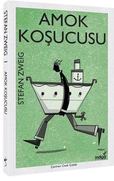 Amok Koşucusu - Stefan Zweig - G. Book Cover Design, Book Design, Vegan Books, Stefan Zweig, Feeling Song, Classic Books, Work Shirts, Book Lists, Book Covers