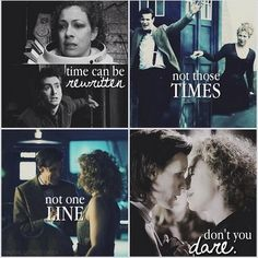 Time can be rewritten. Not those times not one line, don't you dare. They're the weirdest and most beautiful couple.