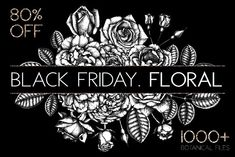BLACK FRIDAY - Floral BUNDLE by Yevheniia on @creativemarket