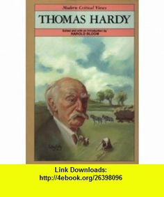 Thomas Hardy (Blooms Modern Critical Views) (9780877546450) William Golding, Harold Bloom , ISBN-10: 0877546452  , ISBN-13: 978-0877546450 ,  , tutorials , pdf , ebook , torrent , downloads , rapidshare , filesonic , hotfile , megaupload , fileserve