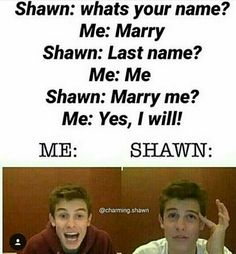 cracks me up every time Funny Quotes, Funny Memes, Hilarious, Jokes, Cameron Dallas, Shawn Mendes Memes, Shawn Mendes Imagines, Shawn Mendas, Chon Mendes