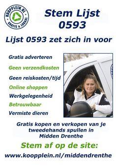 Stem op Lijst 0593, deze maken wel alles waar. Het levert u geld op, in plaats dat het u extra belastinggeld kost !! http://koopplein.nl/middendrenthe