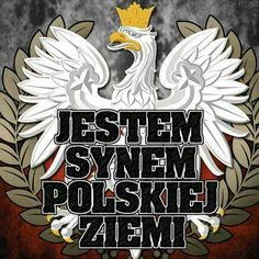 I am the son of the Polish Lands