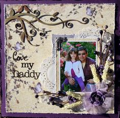 Layout: Love My Daddy **Swirlydoos**