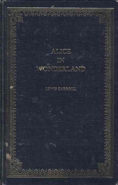 Alice in Wonderland Alices Adventures In Wonderland  Alice in Wonderland  1865 novel by english author Charles Lutwidge Dodgson  pseudonym Lewis Carroll