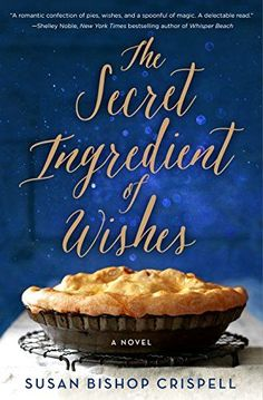 11 magical realism books to escape with for fall, including The Secret Ingredient of Wishes by Susan Bishop Crispell.