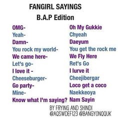Fangirl sayings B.A.P Edition