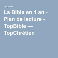 La Bible en 1 an - Plan de lecture - TopBible — TopChrétien