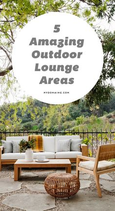 Outdoor lounge areas to swoon over