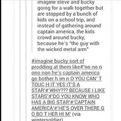 And Steve would just watch with so much emotion because Bucky's being seen as a good guy. As this really cool hero who kids look up to.