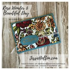 Rose Wonder and Beautiful Day stamps with Petal Passion DSP for #SDBH Stampin' Dreams blog hop - see my blog for details, directions and products list. Retiring products, don't miss out! Shop with me in Australia 24/7 and get spoiled when you use my monthly hostess code #JessieHolton #StampinUp