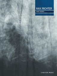 Max Richter Piano Works Sheet Music by Max Richter - Chester Music - Prima Music