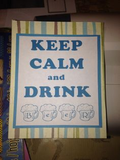 'Keep Calm and Drink Beer' card. Perfect for all those beer lovers out there! Created by PaperTechie at www.papertechie.etsy.com