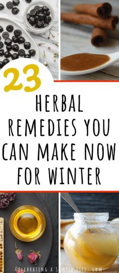 Natural Home Remedies 23 herbal remedies you can make now for winter Holistic Remedies, Natural Health Remedies, Natural Cures, Natural Healing, Herbal Remedies, Natural Foods, Natural Beauty, Cold Remedies, Bloating Remedies