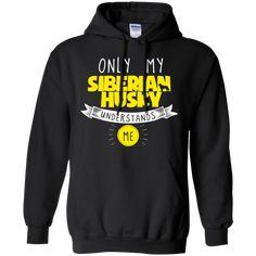 Siberian Husky - Only My Siberian Husky Understands Me - Pullover Hoodie 8 oz