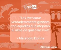 ¿Cuál será tu próxima aventura? #VeranoÚniko www.unikgo.com #frases #verano #aventura #viajes #tours #cancún #rivieramaya