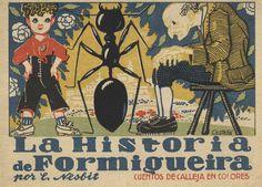 """Adolfo Rodríguez Castañé (ilustrador). """"La historia de Formigueira"""". Madrid: Editorial Saturnino Calleja S. A., cop. 1919 (Cuentos de Calleja en Colores. 5.ª serie)"""
