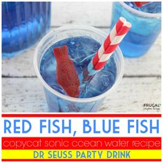 Dr Seuss Party Drink - Red Fish, Blue Fish, One Fish, Two FIsh. This easy Copycat Sonic Ocean Water Recipe has only 4 Ingredients! Also great as a pool party drink, fits an ocean theme party or little mermaid theme party.