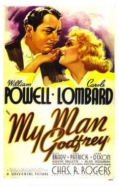 My Man Godfrey - screwball comedy ^_^ I love WIlliam Powell